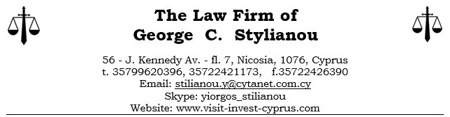 Legal advice for Invitation for visiting and staying  in Cyprus with the Assistant and Consultants of  The Law Firm of  George C. Stylianou